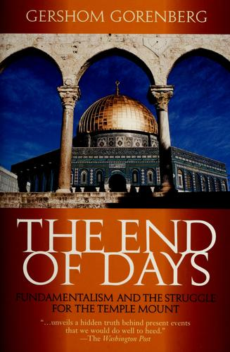 The end of days by Gershom Gorenberg