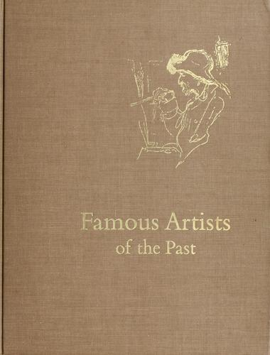 Famous artists of the past by Alice Elizabeth Chase