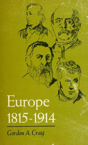 Europe, 1815-1914 by Gordon Alexander Craig