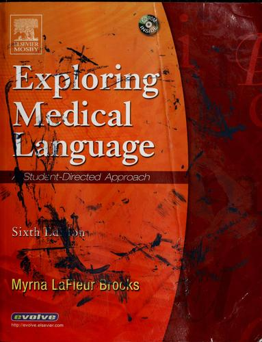 Exploring medical language by Myrna LaFleur-Brooks