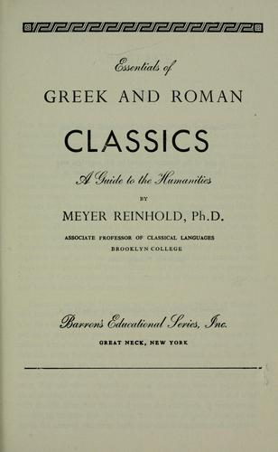 Essentials of Greek and Roman classics by Meyer Reinhold