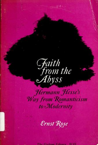 Faith from the abyss by Ernst Rose