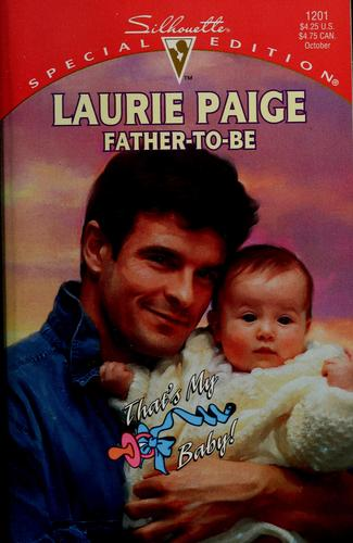 Father-To-Be by Laurie Paige