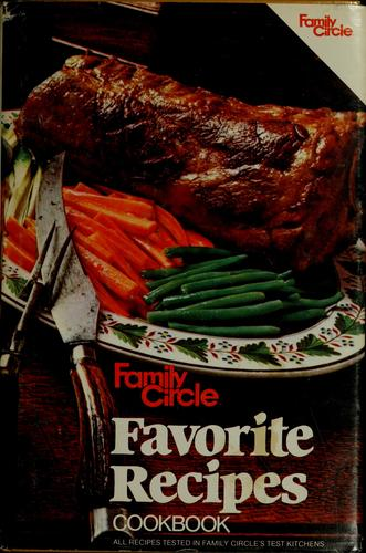 Family Circle Favorite Recipes Cookbook by Family Circle Editors, Ralph Genovese