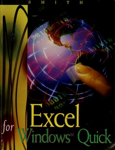Excel for Windows Quick by Gaylord N. Smith