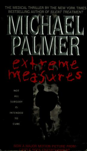Extreme measures by Palmer, Michael