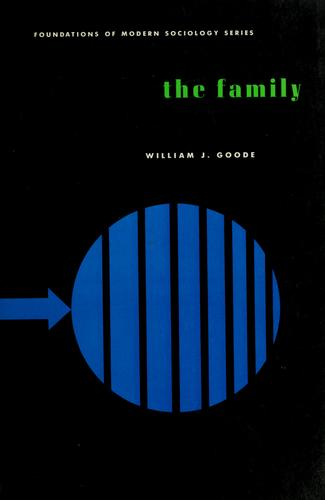 The family by William Josiah Goode