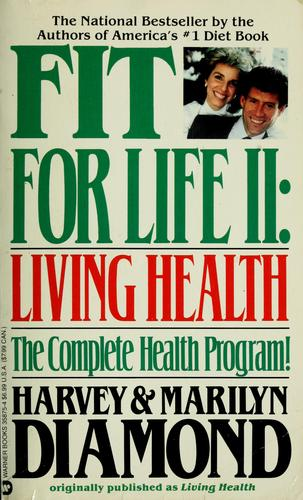 Fit for life II by Harvey Diamond, Marilyn Diamond