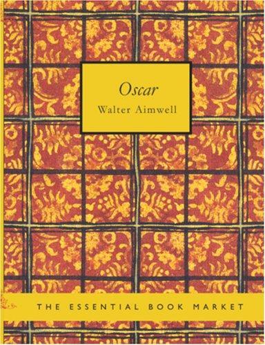 Oscar (Large Print Edition)
