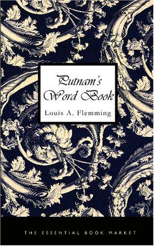 Putnam\'s Word Book by Louis A. Flemming