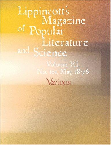 Lippincott\'s Magazine of Popular Literature and Science (Large Print Edition)