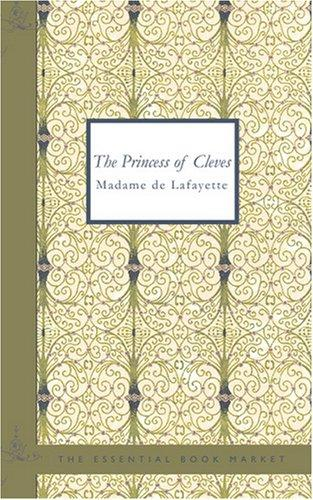 The Princess of Cleves by Madame de La Fayette