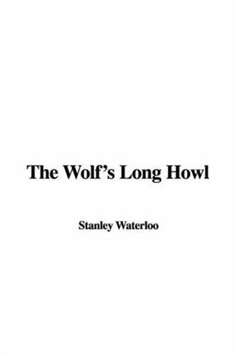 The Wolf's Long Howl
