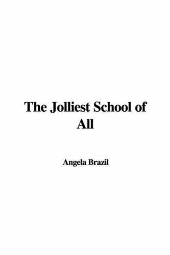 The Jolliest School of All