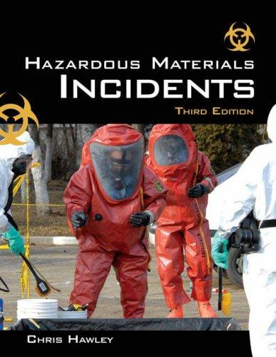 Hazardous Materials Incidents by Christopher David Hawley