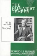 The humanist temper by R. C. S. Trahair