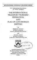The International Transport Workers' Federation and flag of convenience shipping by Herbert Roof Northrup