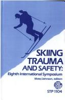 Skiing Trauma and Safety by C. D. Mote