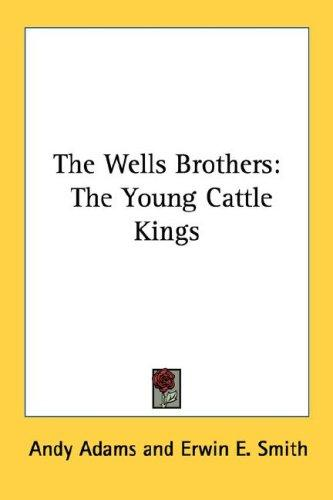 The Wells Brothers