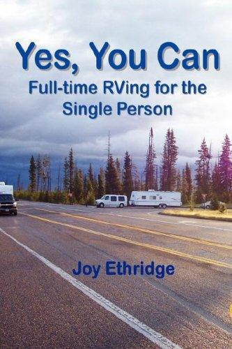 Yes, You Can Full-time RVing for the Single Person by Joy Ethridge