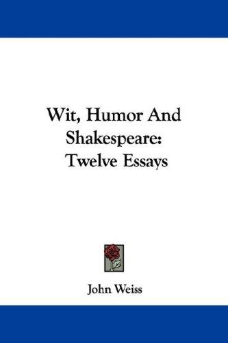 Wit, Humor And Shakespeare