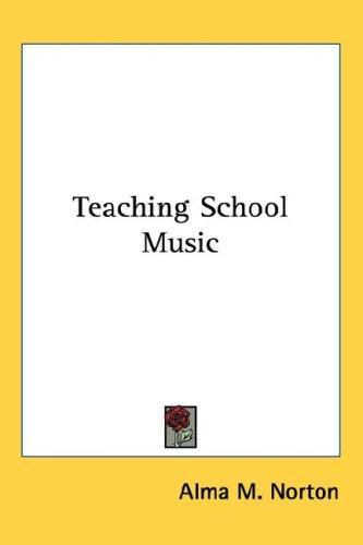 Teaching School Music