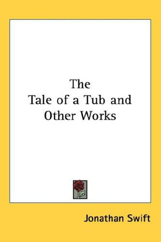 The Tale of a Tub and Other Works