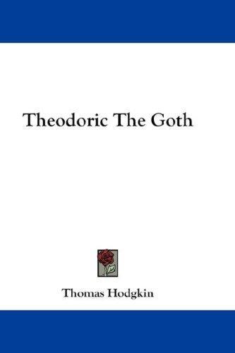 Theodoric The Goth