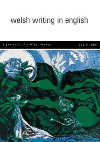 Welsh Writing in English, Volume 9 by Tony Brown