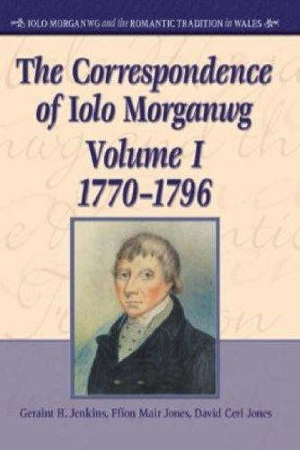 The Literary and Historical Legacy of Iolo Morganwg, 1826-1926 (University of Wales Press - Iolo Morganwg and the Romantic Tradition) by Marion Loffler