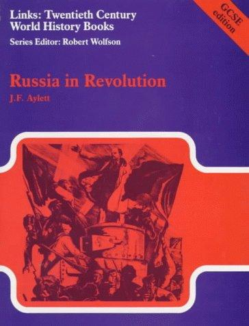 Russia in Revolution (Links) by J.F. Aylett