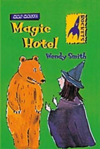 Magic Hotel (Rockets: Mrs.Magic) by Wendy Smith