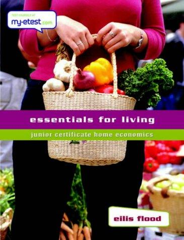 Essentials for Living by Eilis Flood