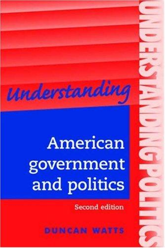 Understanding American Government and Politics