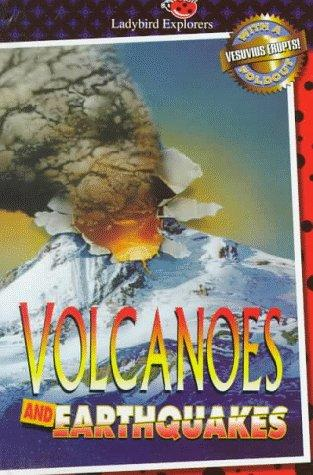 Volcanoes and Earthquakes by Unauthored