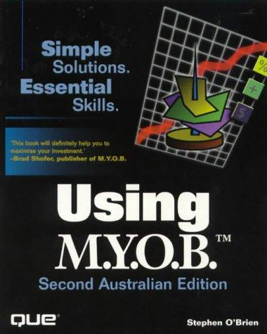 Using Myob by Stephen O'Brien