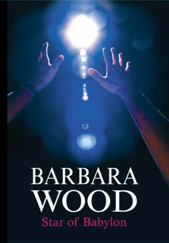 Star of Babylon by Barbara Wood