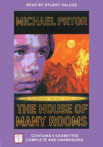 The House of Many Rooms by Michael Pryor