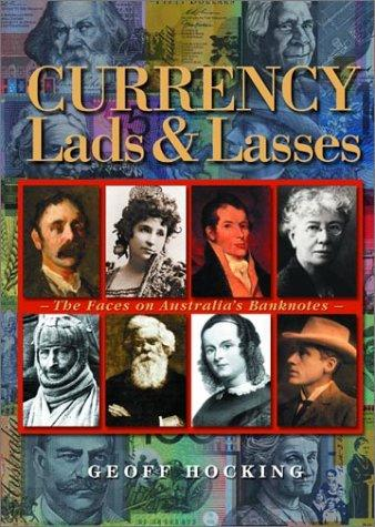 Currency Lads and Lasses by Geoff Hocking