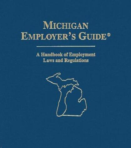 Michigan Employer's Guide by Aspen Publishers