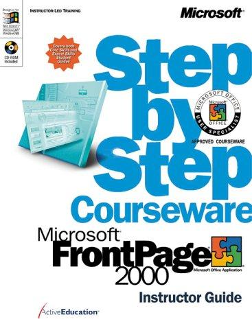 Microsoft  FrontPage  2000 Step by Step Courseware Trainer Pack (Microsoft Programming Series) by ActiveEducation