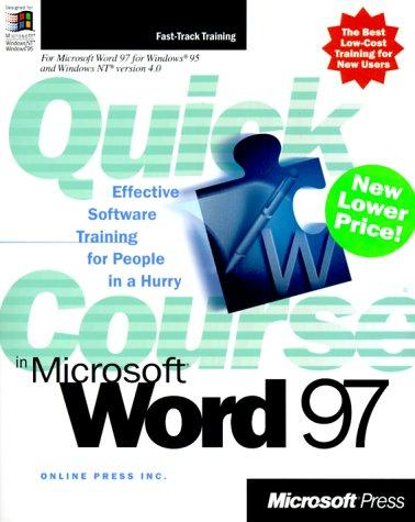 Quick Course(r) in Microsoft(r) Word 97 by Online Press Inc.