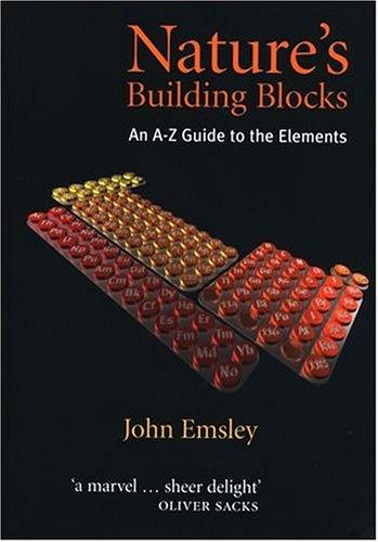Nature's Building Blocks by Emsley, John.