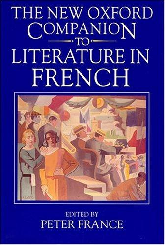 The new Oxford companion to literature in French by Peter France