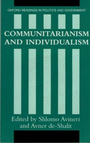 Image 0 of Communitarianism and Individualism (Oxford Readings in Politics and Government)