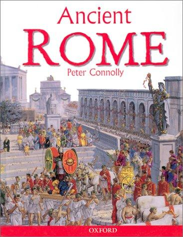 Ancient Rome by Connolly, Peter