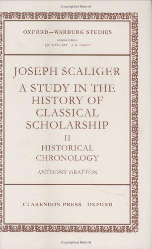 Joseph Scaliger by Anthony Grafton