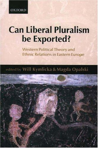 Can liberal pluralism be exported? by