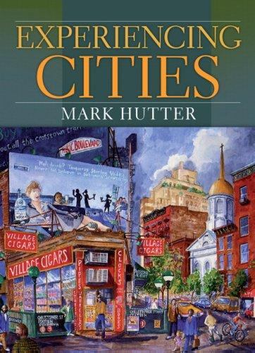 Experiencing Cities by Mark Hutter