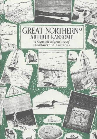 Great Northern? by John Arthur Ransome Marriott